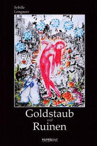Coverillustration für Sybille Lengauer: Goldstaub und Ruinen, Edition Paperone
