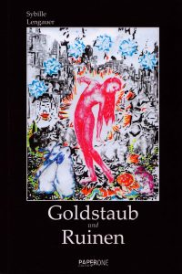 Coverillustration Goldstaub und Ruinen Sybille Lengauer Edition Paperone